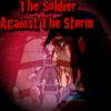 The Soldier Against The Storm