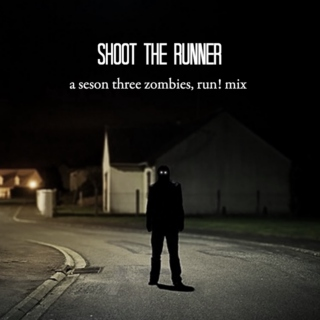 Shoot The Runner--A ZRS3 Mix