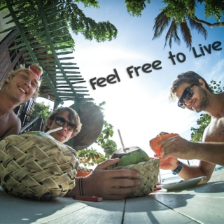 Feel free to live