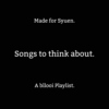 Songs To Think About.