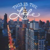 This Is The Life - Rooftop Remix III