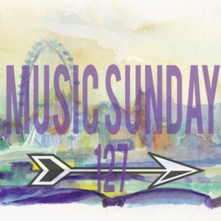 Music Sunday 127