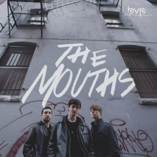my inspiration: THE MOUTHS