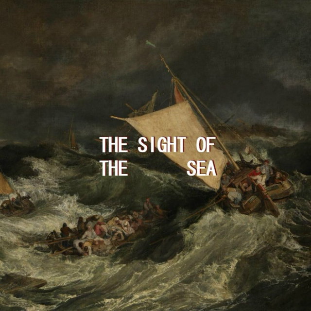 the sight of the sea