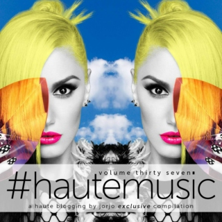 #hautemusic volume thirty seven