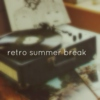 retro summer break