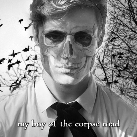 My Boy of the Corpse Road