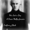 He's Just a Boy - A Draco Malfoy fanmix