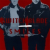 SWITCHBLADE SMILES