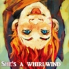 She's a whirlwind