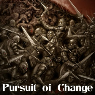 Pursuit of Change