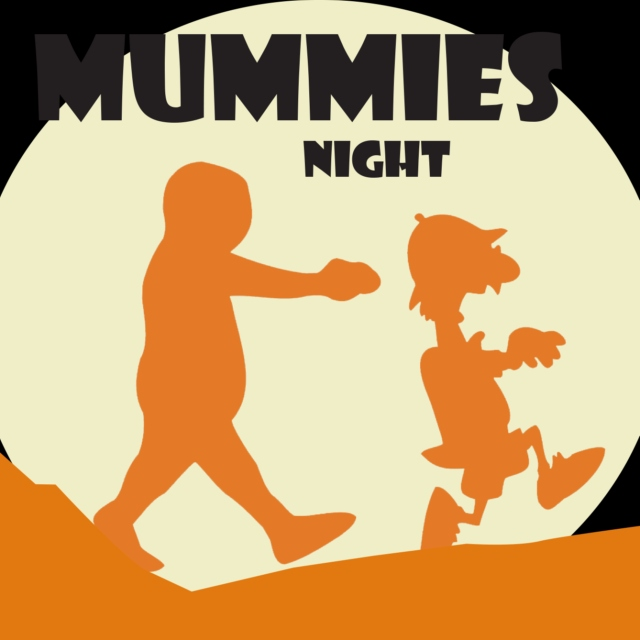 Mummies Night