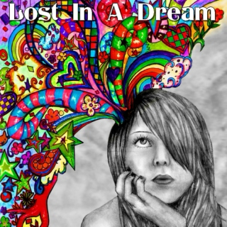 Lost In A Dream