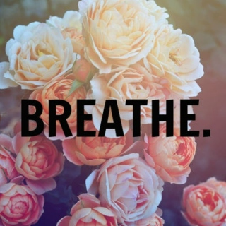 breathe babe.