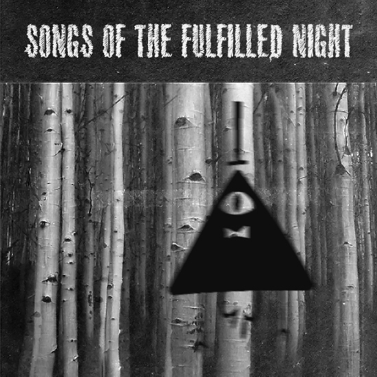 songs of the fulfilled night