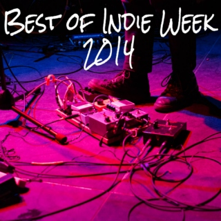 Best of Indie Week 2014