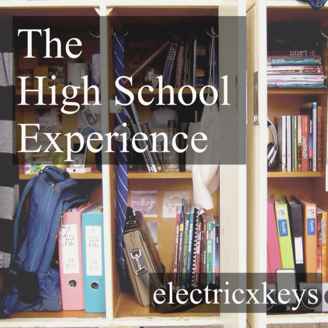 The High School Experience