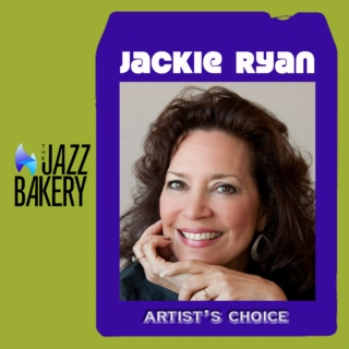 Jackie Ryan: Artist's Choice