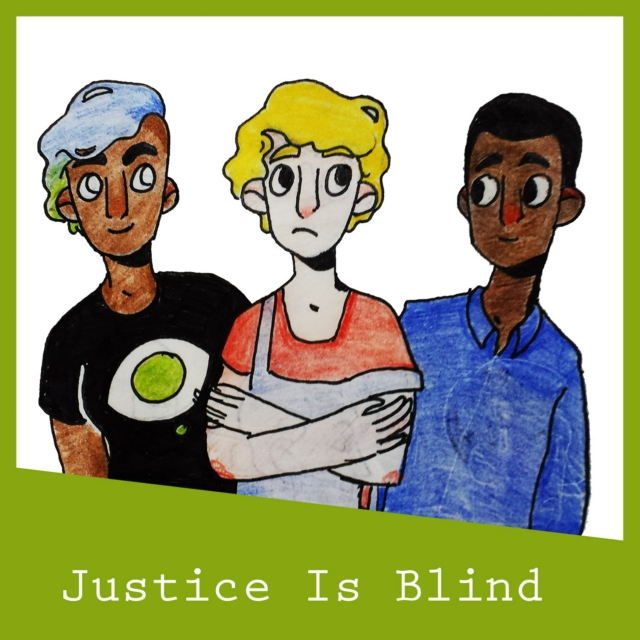 Justice Is Blind