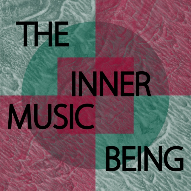 The Inner Music Being