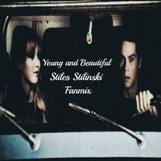 Young and Beautiful [Stiles Stilinski]