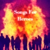 Songs For Heroes