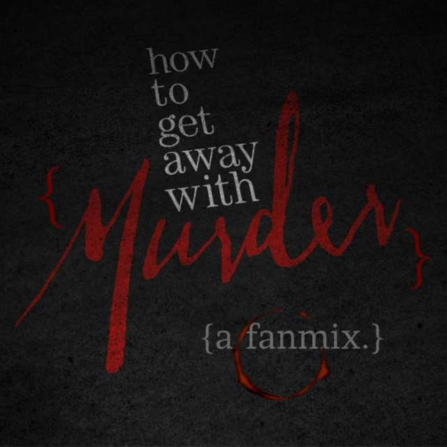 {how to get away with murder}