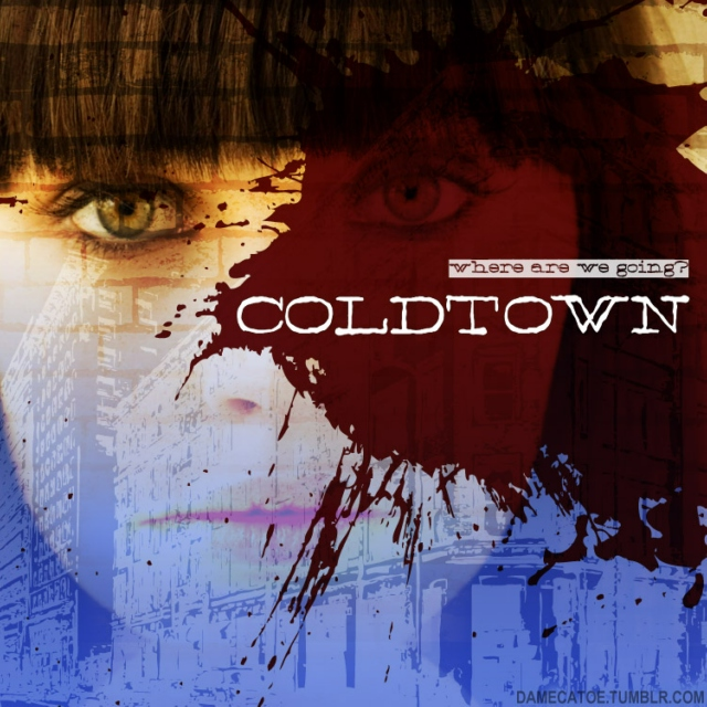 Where are we going? Coldtown