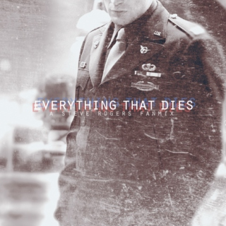 Everything That Dies