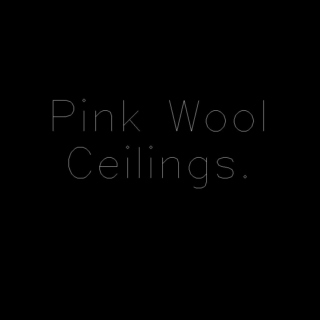 Pink Wool Ceilings
