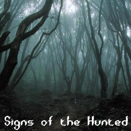 Signs Of The Hunted