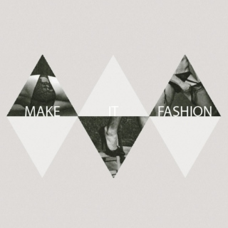 Make It Fashion