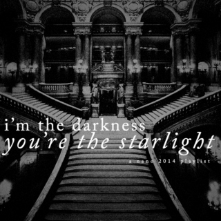 I'm The Darkness, You're The Starlight