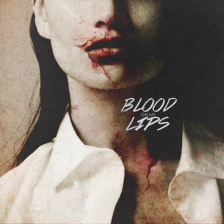 blood on my lips