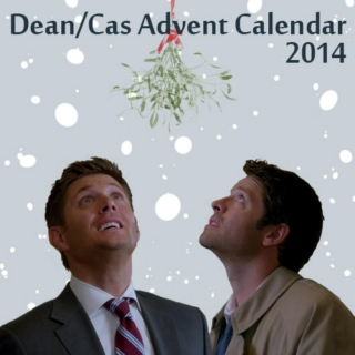 Dean/Cas Advent Calendar 2014/15