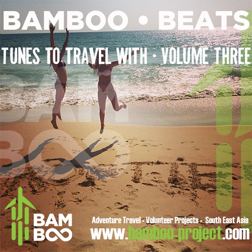 Bamboo Beats | Tunes to Travel with | Vol 3