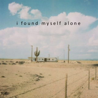 i found myself alone