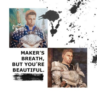 maker's breath, but you're beautiful.