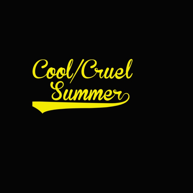 Cool/Cruel Summer Soundtrack