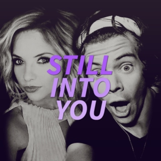 still into you