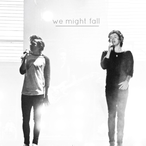 we might fall || louis & harry