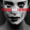 the bird and the worm
