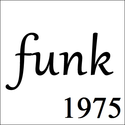 Let the funk groove (1975)