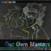 Our Own Masters - A RenKuri Mix