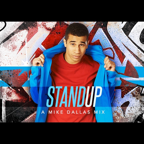 Stand Up - A Mike Dallas Mix