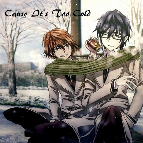 Cause It's Too Cold // A Sarumi Mix