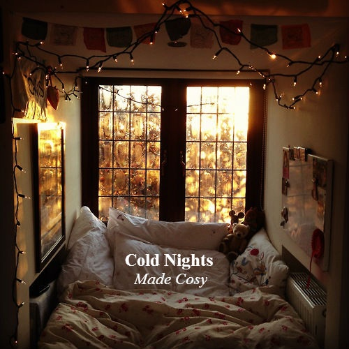 Cold nights made cosy