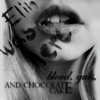 ELIN WAS HERE: blood, guts, and chocolate cake