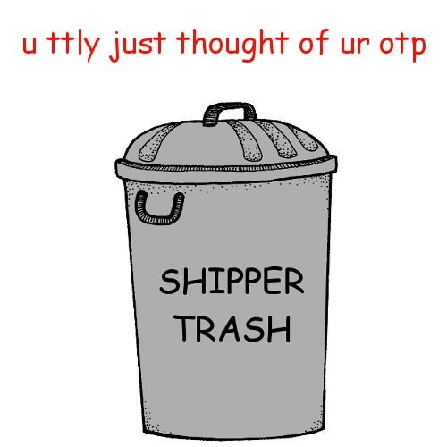 u ttly just thought of ur otp