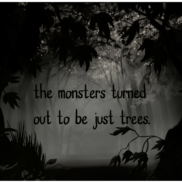 the monsters turned out to be just trees